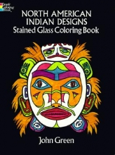 John Green North American Indian Designs Stained Glass Colouring Book