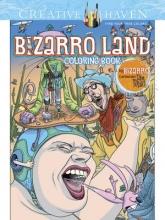 Dan Piraro Creative Haven Bizarro Land Coloring Book