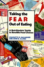 Charlette (Ohio State University) Gallagher,   John (Ohio State University) Allred Taking the Fear out of Eating