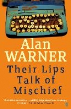 Warner, Alan Their Lips Talk of Mischief