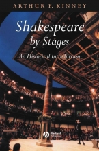 Kinney, Arthur F. Shakespeare by Stages