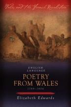 Elizabeth Edwards English-language Poetry from Wales 1789-1806