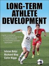 Balyi, Istvan Long-Term Athlete Development