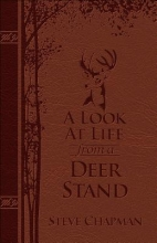 Chapman, Steve A Look at Life from a Deer Stand Deluxe Edition