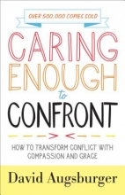 David Augsburger Caring Enough to Confront