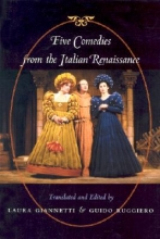 Giannetti, Laura Five Comedies from the Italian Renaissance