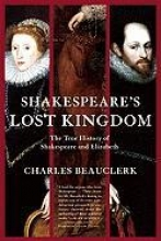 Beauclerk, Charles Shakespeare`s Lost Kingdom