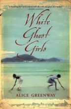 Greenway, Alice White Ghost Girls