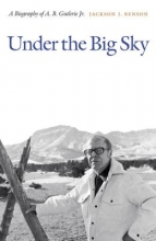 Benson, Jackson J. Under the Big Sky