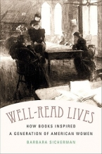 Sicherman, Barbara Well-Read Lives