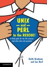 Keith Bradnam,   Ian Korf UNIX and Perl to the Rescue!