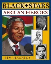 Jim Haskins African Heroes