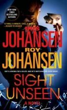 Johansen, Iris,   Johansen, Roy Sight Unseen