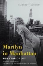 Elizabeth Winder Marilyn in Manhattan