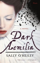 O`Reilly, Sally Dark Aemilia