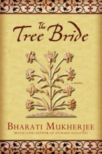 Mukherjee, Bharati The Tree Bride