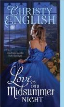 English, Christy Love on a Midsummer Night