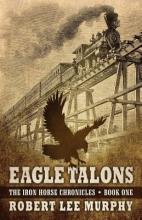 Murphy, Robert Lee Eagle Talons
