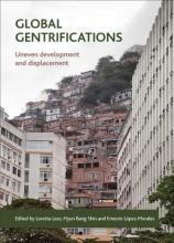 Loretta Lees,   Hyun Bang Shin,   Ernesto Lopez-Morales Global Gentrifications