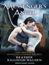Killough-Walden, Heather Messenger`s Angel
