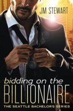 Stewart, J. M. Bidding on the Billionaire