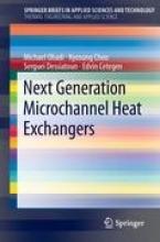 Cetegen, Edvin Next Generation Microchannel Heat Exchangers