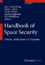 Handbook of Space Security, Volume 1