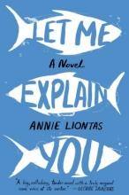 Liontas, Annie Let Me Explain You