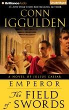 Iggulden, Conn The Field of Swords