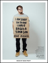 Russell, Kent I Am Sorry to Think I Have Raised a Timid Son