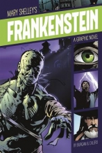 Burgan, Michael,   Calero, Dennis Mary Shelley`s Frankenstein