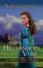 Longley, Barbara The Highlander`s Vow
