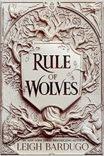 Leigh Bardugo , Rule of Wolves (King of Scars Book 2)