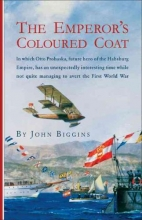 Biggins, John The Emperor`s Coloured Coat