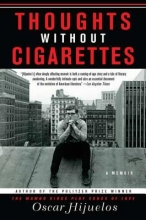 Hijuelos, Oscar Thoughts Without Cigarettes
