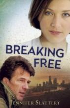 Slattery, Jennifer Breaking Free