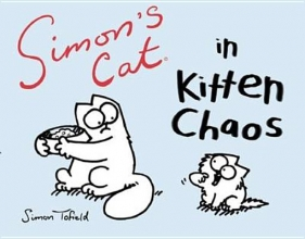 Simon`s Cat in Kitten Chaos