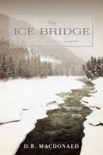MacDonald, D. R. The Ice Bridge