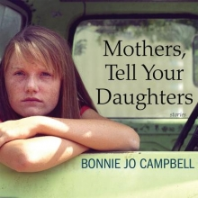 Campbell, Bonnie Jo Mothers, Tell Your Daughters