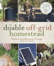 Stonger, Shannon The Doable Off-Grid Homestead