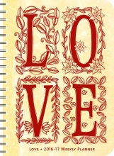 Hess, Lydia Love 2016 - 2017 Weekly Planner