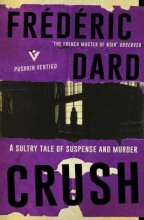 Dard, Frédéric Crush