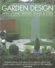 Joan Clifton Garden Design With Stone, Wood, Glass & Steel