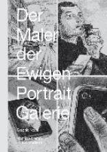 Gnehm, Matthias Der Maler der ewigen Portraitgalerie