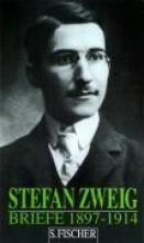 Zweig, Stefan Briefe 1. 1897 - 1914