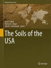 Larry T. West,   Michael J. Singer,   Alfred E. Hartemink The Soils of the USA