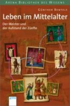 Bentele, Günther Der Meister und der Aufstand der Zünfte