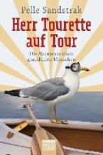 Sandstrak, Pelle Herr Tourette auf Tour