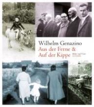 Genazino, Wilhelm Aus der Ferne und Auf der Kippe