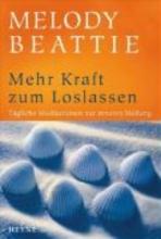 Beattie, Melody Mehr Kraft zum Loslassen